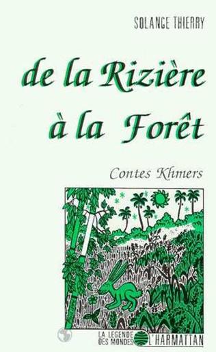 Couverture De la rizière à la forêt