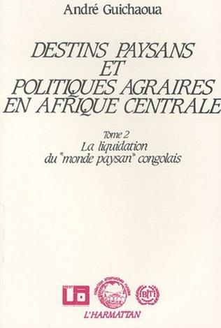 Couverture Destins paysans et politiques agraires en Afrique Centrale