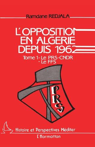 Couverture L'opposition en Algérie depuis 1962