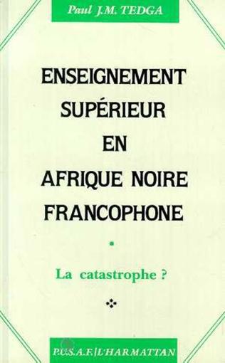 Couverture Enseignement supérieur en Afrique Noire francophone