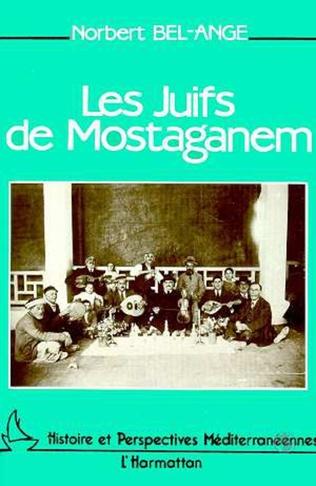 Couverture Les Juifs de Mostaganem