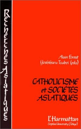 Couverture Catholicisme et sociétés asiatiques