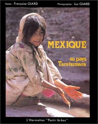 Couverture Mexique, au pays des Tarahumara