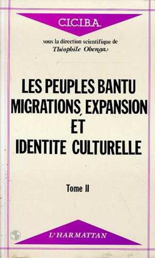Couverture Les peuples Bantu : migrations, expansion et identité culturelle