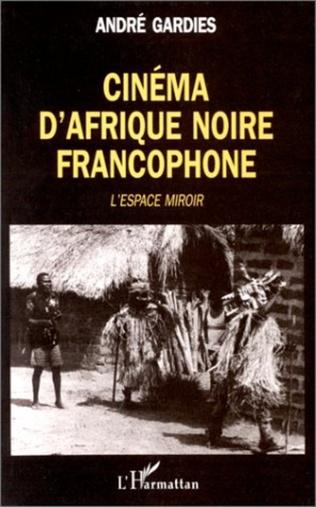 Couverture Cinéma d'Afrique Noire francophone