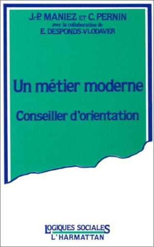 Couverture Un métier moderne, conseiller d'orientation