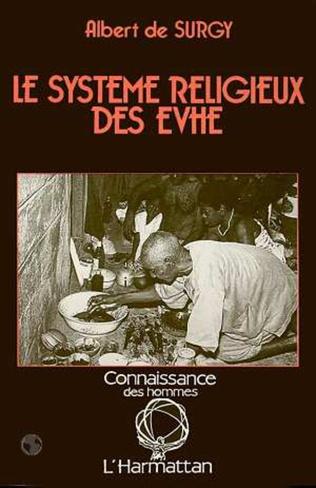 Couverture Le système religieux des Evhé
