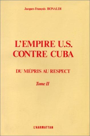 Couverture L'Empire US contre Cuba