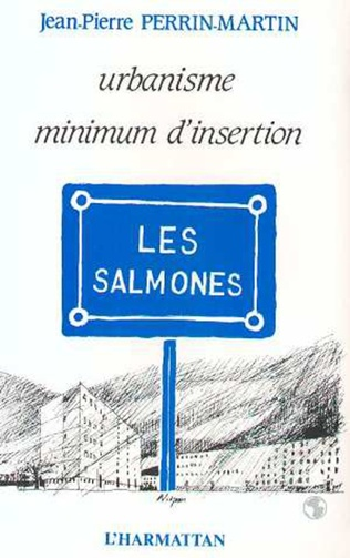 Couverture Urbanisme, mission d'insertion - Les Salmones