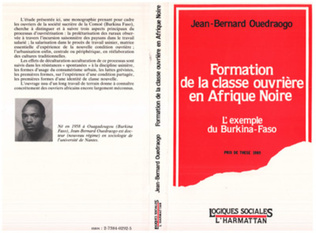 Couverture Formation de la classe ouvrière en Afrique Noire - L'exemple du Burkina Faso