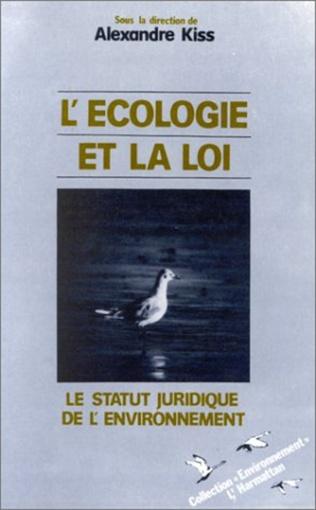 Couverture L'écologie et la loi : le statutiuridique de l'environnement
