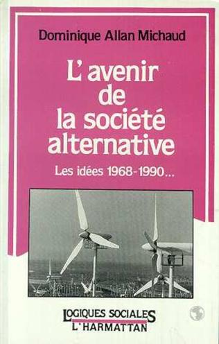 Couverture L'avenir de la société alternative