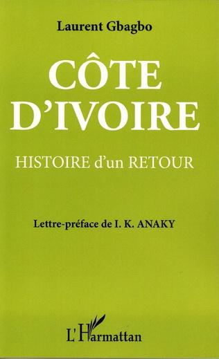Couverture Côte-d'Ivoire : histoire d'un retour