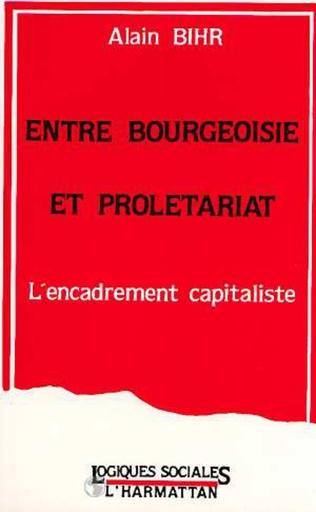 Couverture Entre bourgeoisie et prolétariat