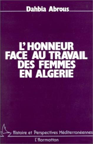 Couverture L'honneur face au travail des femmes en Algérie