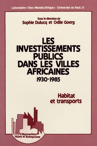 Couverture Les investissements publics dans les villes africaines