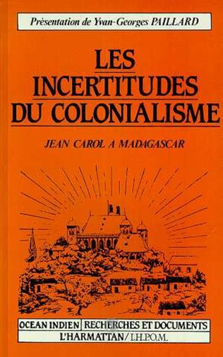 Couverture Les incertitudes du colonialisme