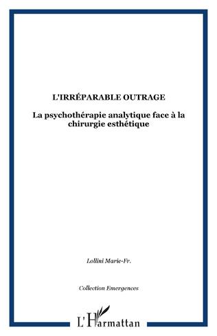 Couverture L'irréparable outrage
