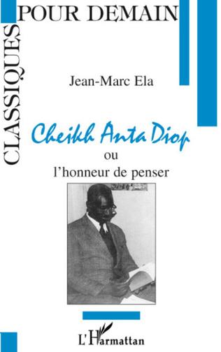 Couverture Cheikh Anta Diop ou l'honneur de penser