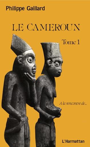 Couverture Le Cameroun tome 1