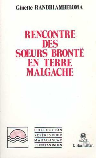 Couverture Rencontre des soeurs Brontë en terre malgache