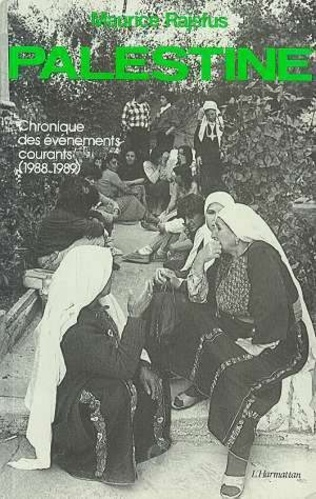 Couverture Palestine - Chronique des événements courants (1988-1989)