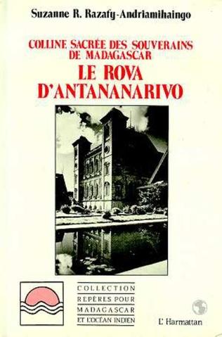 Couverture Le Rova d'Antananarivo