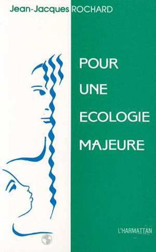 Couverture Pour une écologie majeure