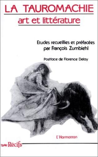 Couverture La tauromachie, art et littérature