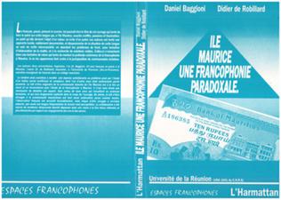 Couverture Ile Maurice, une francophonie paradoxale