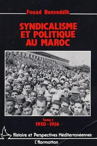 Couverture Syndicalisme et politique au Maroc