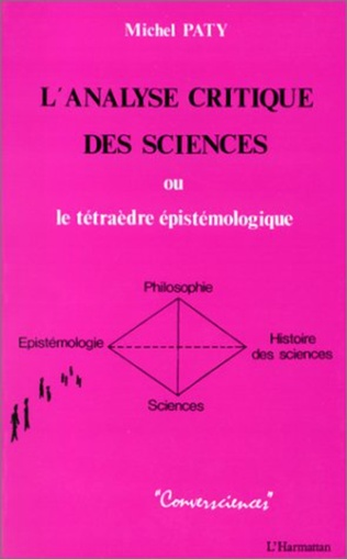 Couverture L'analyse critique des sciences ou le tétraède épistémologique