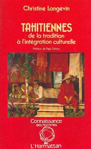 Couverture Tahitiennes, de la tradition à l'intégration culturelle
