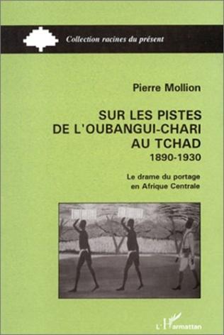 Couverture Sur les pistes de l'Oubangui-Chari au Tchad
