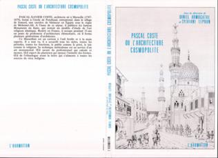 Couverture Pascal Coste ou l'architecture cosmopolite