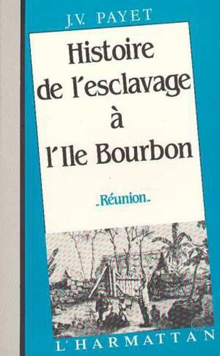 Couverture Histoire-de l'esclavage à l'île Bourbon