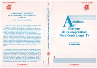 Couverture Ambitions et illustrations de la coopération nord-sud : Lomé IV