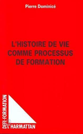 Couverture L'histoire de vie comme processus de formation