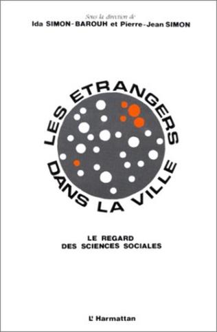Couverture Les étrangers dans la ville : le regard des sciences sociales