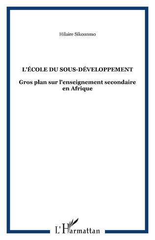 Couverture L'école du sous-développement