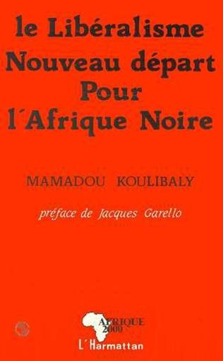 Couverture Le libéralisme, nouveau départ pour l'Afrique Noire