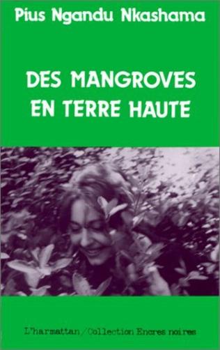 Couverture Des mangroves en terre haute