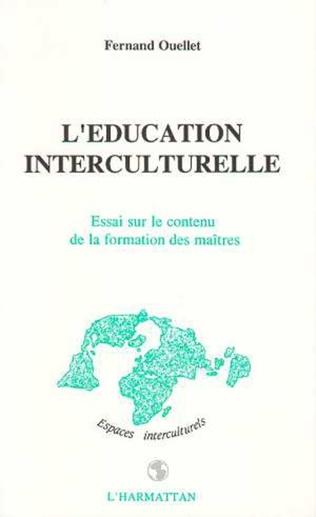 Couverture L'éducation interculturelle - Essai sur le contenu de la formation des maîtres