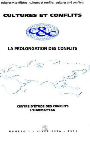 Couverture La prolongation des conflits