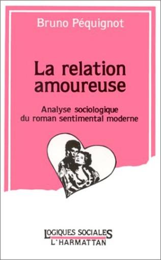 Couverture La relation amoureuse