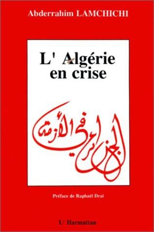 Couverture L'Algérie en crise - Crise économique et changements politiques