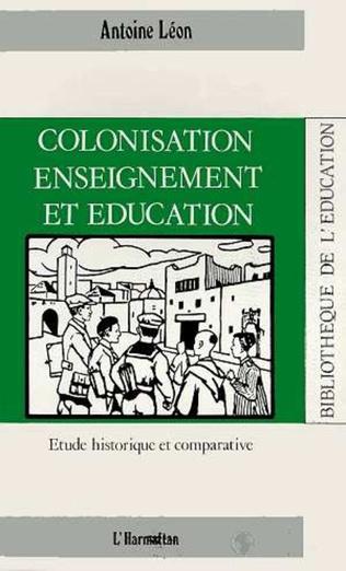 Couverture Colonisation, enseignement et éducation