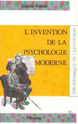 Couverture L'invention de la psychologie moderne