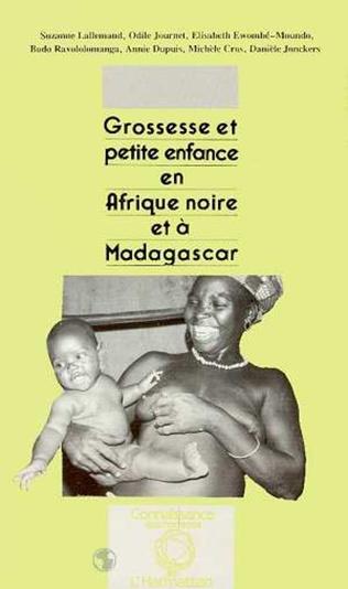 Couverture Grossesse et petite enfance en Afrique Noire et à Madagascar