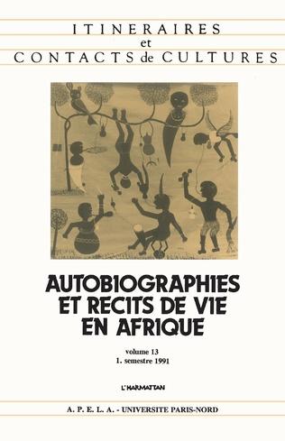 Couverture Autobiographies et récits de vie en Afrique